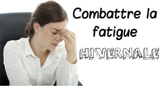 combattre la fatigue