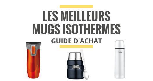 meilleur mug isotherme