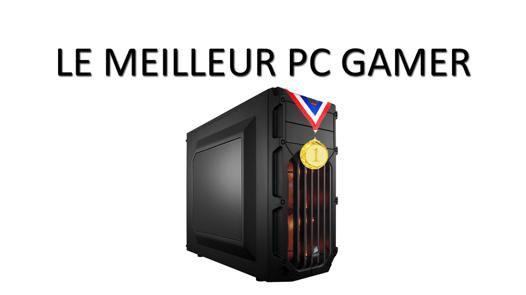 meilleur pc gamer